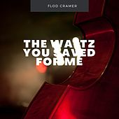 The Waltz You Saved for Me de Floyd Cramer