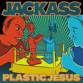 Plastic Jesus by Jackass