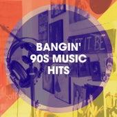 Bangin' 90S Music Hits by 60's 70's 80's 90's Hits, La generación de los 90, 90's Groove Masters
