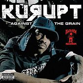 Against tha Grain by Kurupt