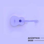 Acústico 2020 by Various Artists