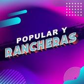 Popular y Rancheras by Various Artists