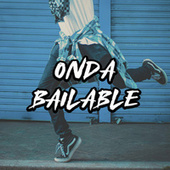Onda Bailable von Various Artists