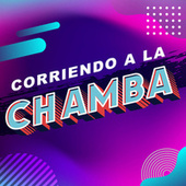 Corriendo a la chamba von Various Artists