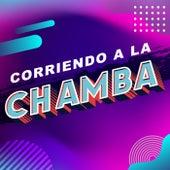 Corriendo a la chamba by Various Artists