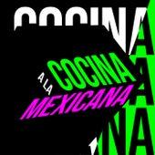 Cocina a la Mexicana by Various Artists