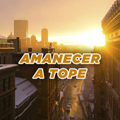 Amanecer a tope by Various Artists