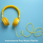 Instrumental Pop Music Playlist von Various Artists