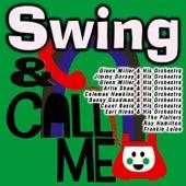 Swing & Call Me de Various Artists