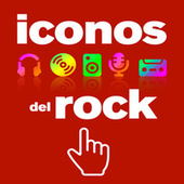 Iconos del Rock by Various Artists