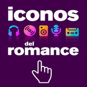 Iconos del Romance di Various Artists