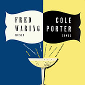 Cole Porter Songs von Fred Waring & His Pennsylvanians