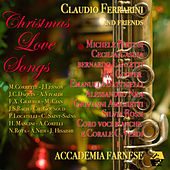 Christmas Love Songs: Claudio Ferrarini and Friends von Claudio Ferrarini