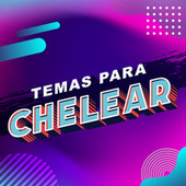 Temas para chelear by Various Artists