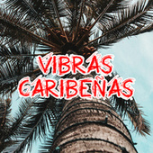 Vibras Caribeñas de Various Artists