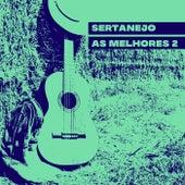 Sertanejo As Melhores 2 de Various Artists