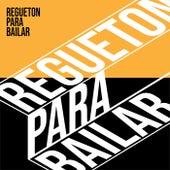 Regueton Para Bailar de Various Artists