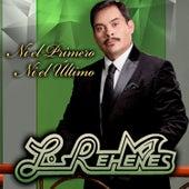 Ni el Primero, Ni el Último by Los Rehenes