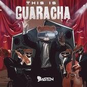 This Is Guaracha de Dj Dasten