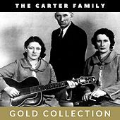 The Carter Family - Gold Collection von The Carter Family