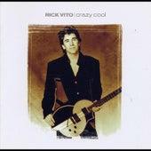 Crazy Cool de Rick Vito