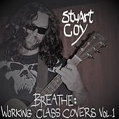 Breathe: Working Class Covers Vol. 1 by Stuart Coy