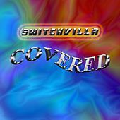 Covered by Switch Villa