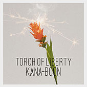 Torch of Liberty von Kana-Boon