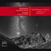 Karłowicz: Symphonic Poems, Opp. 12-14 — Chopin: Allegro de concert, Op. 46 by Arthur Rodzinski