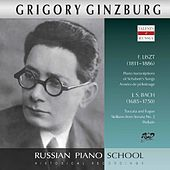 Liszt & J.S. Bach: Piano Works (Live) by Grigory Ginzburg