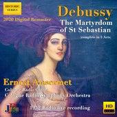 Debussy: The Martyrdom of Saint Sebastian, L. 124 von Ernest Ansermet