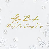 Baby I'm Coming Home by Ally Brooke
