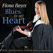 Blues in My Heart (2020 Remastered Version) de Fiona Boyes
