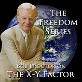 The X-Y Factor by Bob Proctor