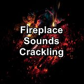 Fireplace Sounds Crackling by Spa Relax Music