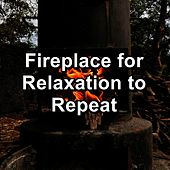 Fireplace for Relaxation to Repeat by Nature Sounds (1)