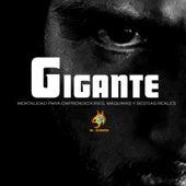 Gigante (Mentalidad Para Emprendedores, Máquinas Y Bestias Reales) by 3l Duende