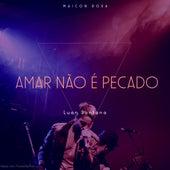 Amar Não É Pecado (Cover) de Maicon Rosa