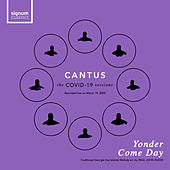 Yonder Come Day (Live) by Cantus