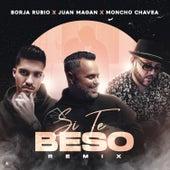 Si Te Beso (Remix) by Borja Rubio