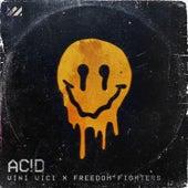 Acid by Vini Vici