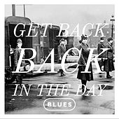 Get Back Blues by Various Artists
