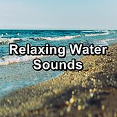 Relaxing Water Sounds von Yogamaster