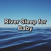 River Sleep for Baby by Relaxing Music (1)
