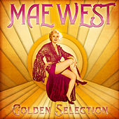Golden Selection (Remastered) de Mae West
