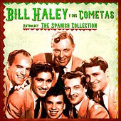 Anthology: The Spanish Collection (Remastered) von Bill Haley & the Comets