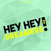 Hey Hey Dreamers! 3 by Various Artists