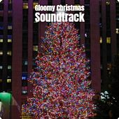 Gloomy Christmas Soundtrack by Julie Andrews, The Beach Boys, Nutty Squirrels, Edison Lighthouse, Mabel Scott, Woody