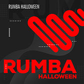 Rumba De Halloween von Various Artists