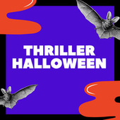 Thriller Halloween von Various Artists